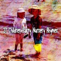 27 Children Party Nursery Rhymes