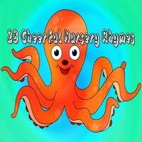 28 Cheerful Nursery Rhymes