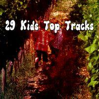 29 Kids Top Tracks
