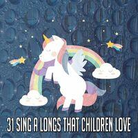 31 Sing a Longs That Children Love