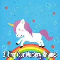 31 Sing Your Nursery Rhymes