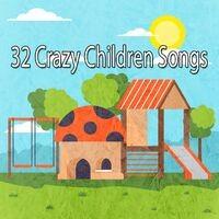32 Crazy Children Songs