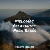 Melodías Relajantes Para Bebés