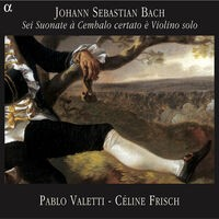 Bach: Sei suonate à cembalo certato è violino solo