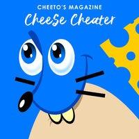 Cheese Cheater