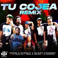 Tu Cojea (Remix)