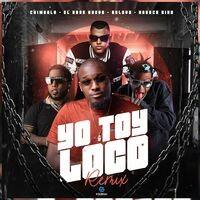 Yo Toy Loco (feat. Bulova) (Remix)