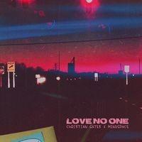 Love No One