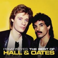 Private Eyes: The Best Of Hall & Oates