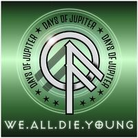 We All Die Young