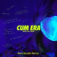 Cum Era (Beni Barath Remix)