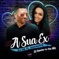 A Sua Ex (feat. Annayara)
