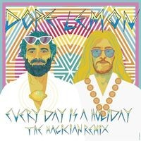 Every Day Is A Holiday (feat. Winston Surfshirt) (The Magician Remix)
