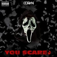 You Scared