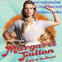 Pressure Cooker (Studio Version from Magaret Fulton Queen of the Dessert)