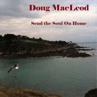 Send the Soul on Home