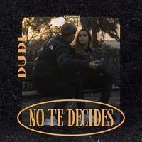 No te decides