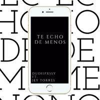 Te Echo de Menos (feat. Jey Torres)