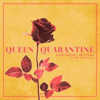 Queen Quarantine (A Home Recording)