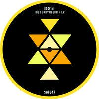 The Funky Rebirth EP