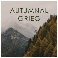 Autumnal Grieg