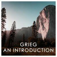 Grieg: An Introduction