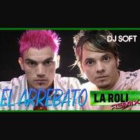 La Roli (Remix)