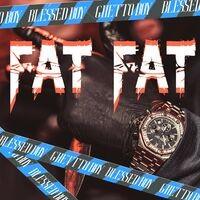Fat Fat