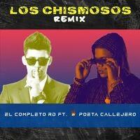 Los Chismosos (Remix)