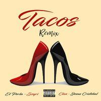 Tacos (Remix)