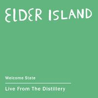 Welcome State (Live from the Distillery)