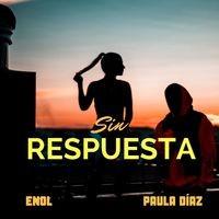 Sin respuesta (feat. Paula Díaz)