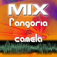 Mix By Fangoria & Camela No Te Acerques A Mi