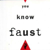 You Know Faust