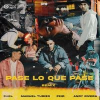 Pase Lo Que Pase (Remix)