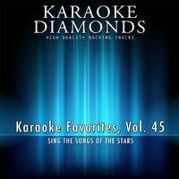 Karaoke Diamonds: Karaoke Favorites, Vol. 45 (Karaoke Version)