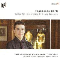 Couperin, L.: Suites in C Major / E Minor / A Minor / F Major (International Bach Competition 2006, Winner in the Category Harpsic