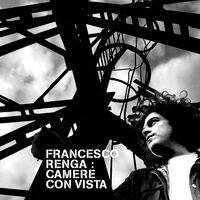 Camere Con Vista - 15th Anniversary Edition (Remastered)