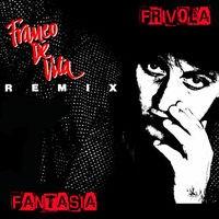 Frívola Fantasía Remix