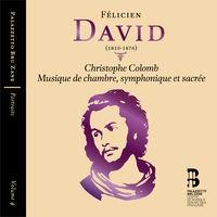 David: Christophe Colomb & Musique de chambre, symphonique et sacrée (Portraits, Vol. 4)