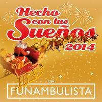 Hecho Con Tus Sueños 2014