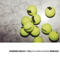 Hundred Miles (Remixes)