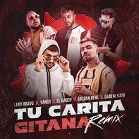 Tu Carita Gitana (Remix)
