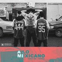 A Lo Mexicano