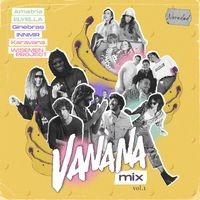 Vanana Mix, Vol. 1