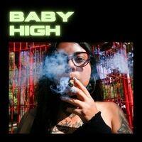 Baby High (feat. Giorgini & Flacko Rillazz)