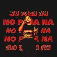 No Pasa Na