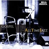 All Time Jazz: Gospel