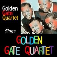 Golden Gate Quartet Sings Golden Gate Quartet