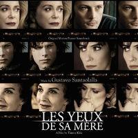 His Mother's Eyes (Les Yeux De Sa Mère) (Original Motion Picture Soundtrack)